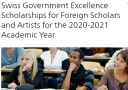 Swiss Government Excellence Scholarships for Foreign Scholars and Artists for the 2020-2021 Academic Year